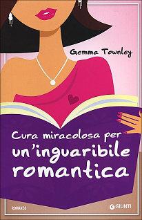 Cura miracolosa per un inguaribile romantica