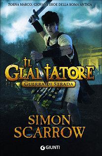 Il Gladiatore Guerra di strada