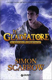 Il Gladiatore Il figlio di Spartaco