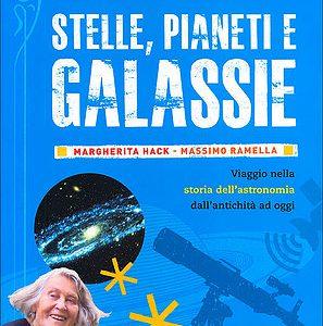Stelle pianeti e galassie Viaggio nella storia de