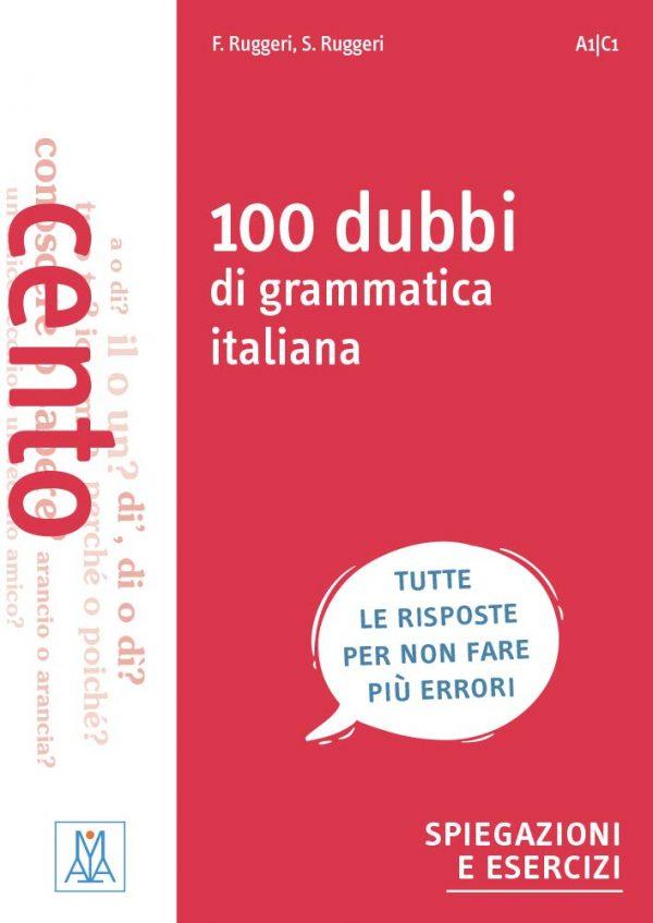100 dubbi di grammatica